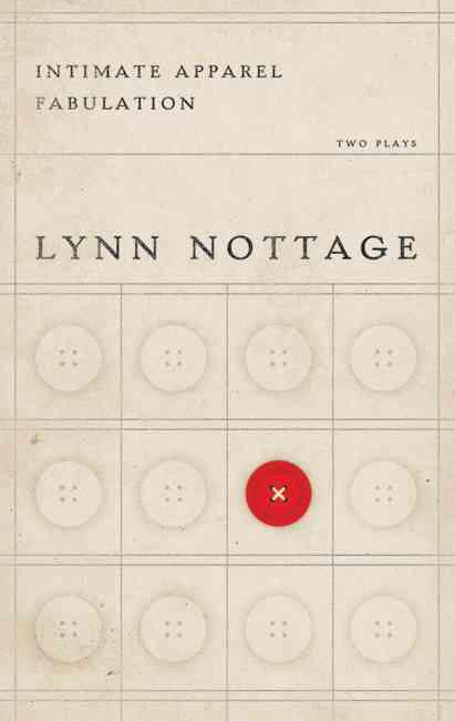 Intimate Apparel/ Fabulation By Nottage, Lynn