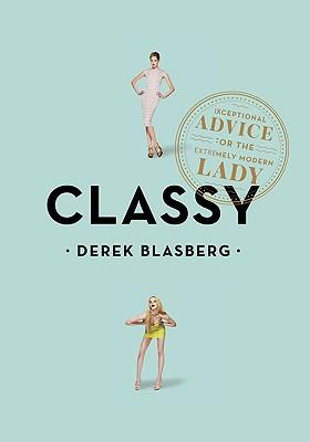 Classy By Blasberg, Derek