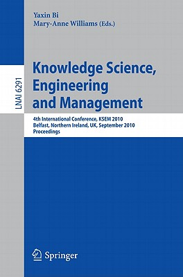 Knowledge Science, Engineering and Management By Bi, Yaxin (EDT)